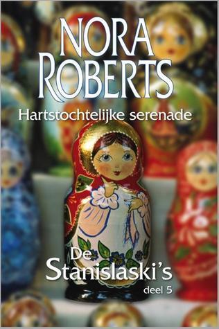 Hartstochtelijke serenade (De Stanislaskis #5) Nora Roberts