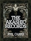 The Akashic Record  by  Phil Chard