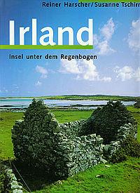 Irland: Insel unter dem Regenbogen Reiner Harscher