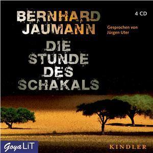 Die Stunde des Schakals  by  Bernhard Jaumann