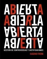 ABIERTA: Gestión de controversias y justificaciones Eugenio Tironi