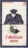 Lobelisco nero  by  Erich Maria Remarque