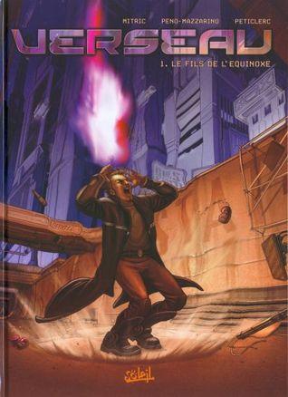 Verseau 1. Le fils de LEquinoxe Alain Peticlerc & Lucien Peticlerc