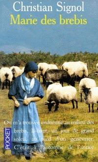 Marie Des Brebis: Récit Christian Signol