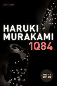1Q84 andra boken (1Q84, #2)  by  Haruki Murakami