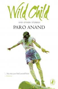 Wild Child and Other Stories  by  Paro Anand