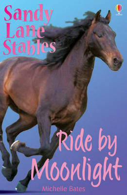 Ride Moonlight (Sandy Lane Stables, #6) by Michelle Bates