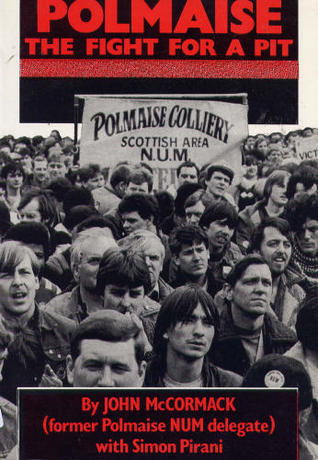 Polmaise: The Fight for a Pit  by  John McCormack