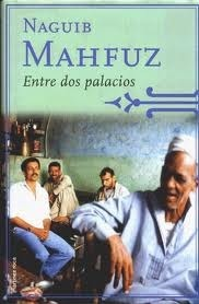 Entre dos palacios Naguib Mahfouz