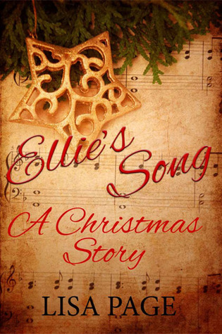 Ellies Song : A Chistmas Story  by  Lisa Page