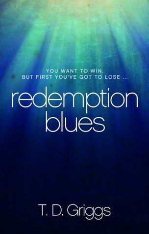 Redemption Blues T.D. Griggs