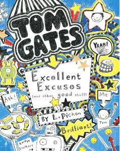 Excellent Excuses [and Other Good Stuff] (Tom Gates, #2)  by  Liz Pichon