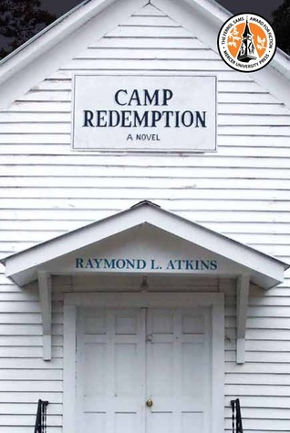 Camp Redemption  by  Raymond L. Atkins