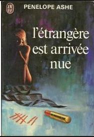 Létrangère est arrivée nue  by  Penelope Ashe