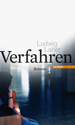 Verfahren  by  Ludwig Laher