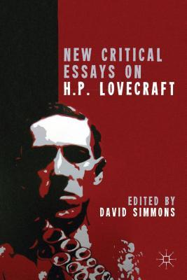New Critical Essays on H.P. Lovecraft  by  David Simmons