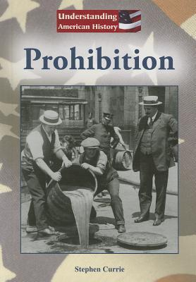 Prohibition  by  Stephen Currie