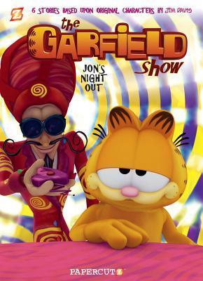 The Garfield Show #2: Jons Night Out  by  Jim Davis