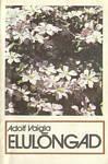 Elulõngad  by  Adolf Vaigla