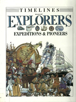 Explorers: Expeditions and Pioneers Fiona MacDonald