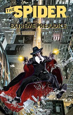 The Spider: Extreme Prejudice  by  Will Murray