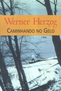 Caminhando no Gelo Werner Herzog