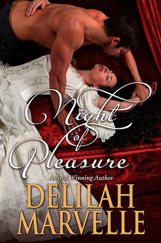 Night of Pleasure (School of Gallantry, #4)  by  Delilah Marvelle