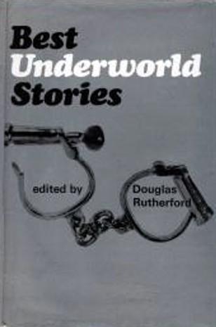 Best Underworld Stories  by  Douglas Rutherford