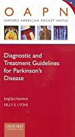 Diagnostic and Treatment Guidelines in Parkinsons Disease Rajesh Pahwa