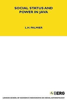 Social Status And Power In Java  by  Leslie H. Palmier