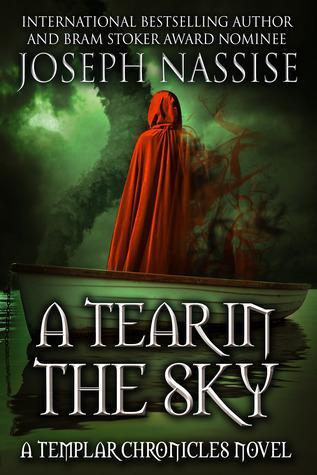 A Tear in the Sky (Templar Chronicles #3)  by  Joseph Nassise