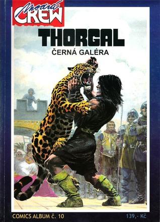Černá galéra (Thorgal, #4) Grzegorz Rosiński