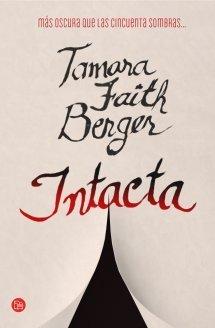 Intacta  by  Tamara Faith Berger