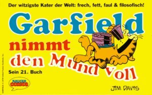 Garfield, Bd.21, Garfield nimmt den Mund voll  by  Jim Davis