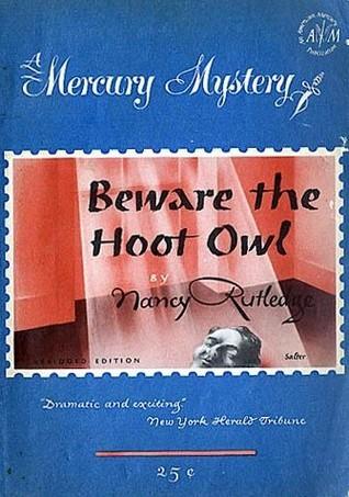 Beware the Hoot Owl Nancy Rutledge
