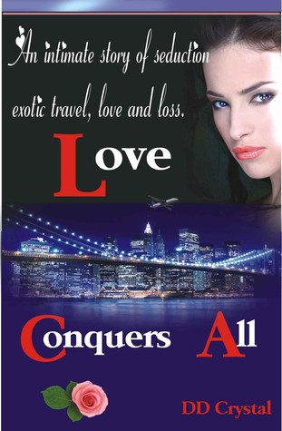 Love Conquers All D.D. Crystal