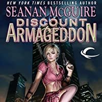 Discount Armageddon (InCryptid, #1)