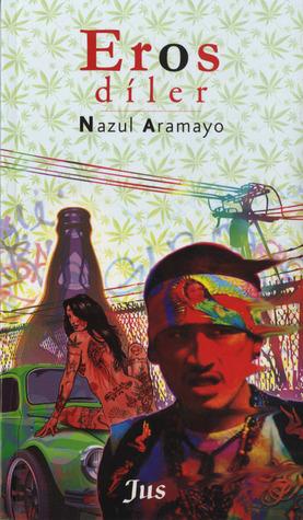 Eros Diler Nazul Aramayo