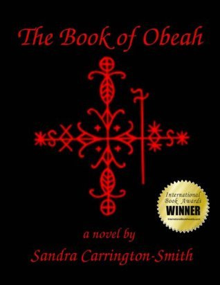 The Book of Obeah (The Crossroads Series, #1)  by  Sandra Carrington-Smith