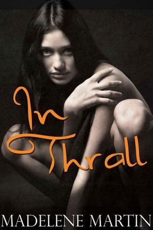 In Thrall: The Vikings Virgin Slave  by  Madelene Martin