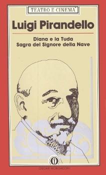 Diana e La Tuda - Sagra del Signore della Nave  by  Luigi Pirandello