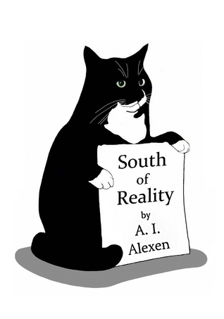South of Reality  by  A.I. Alexen