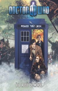 Doctor Who: A la croisée des mondes  by  Tony Lee