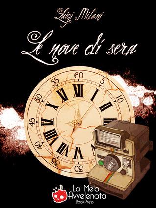 Le nove di sera  by  Luigi Milani