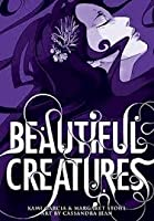Beautiful Creatures: The Graphic Novel (Caster Chronicles)
