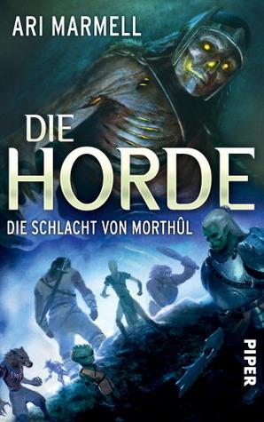 Die Horde : Die Schlacht von Morthûl  by  Ari Marmell