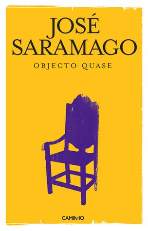 Objecto Quase José Saramago