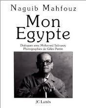 Mon Egypte: Dialogues Avec Mohamed Salmawy Naguib Mahfouz