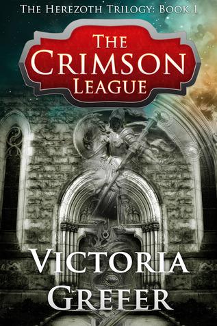 The Crimson League (Herezoth, #1) Victoria Grefer