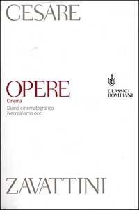 Opere: 1931 1986  by  Cesare Zavattini